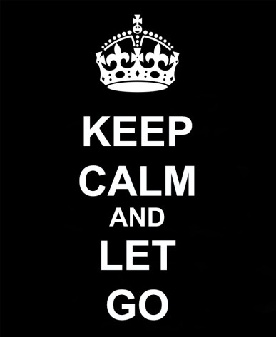 KEEP-CALM-AND-LET-GO