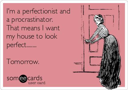 perfectionist procrastinator